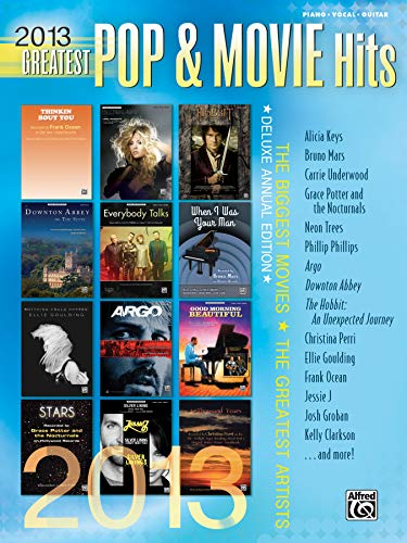 9780739096239: 2013 Greatest Pop & Movie Hits: The Biggest Movies * The Greatest Artists (Piano/Vocal/Guitar)