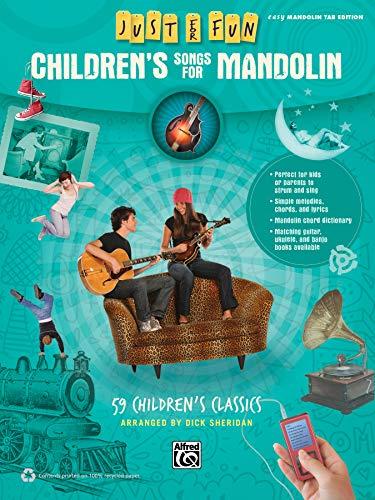 9780739096260: Just for Fun -- Children's Songs for Mandolin: 59 Children's Classics