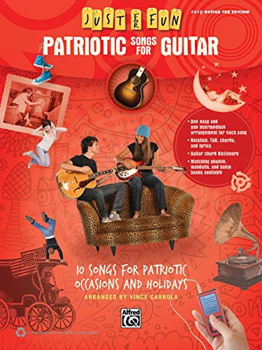 9780739096475: Just for Fun -- Patriotic Songs for Guitar: 10 Songs for Patriotic Occasions and Holidays