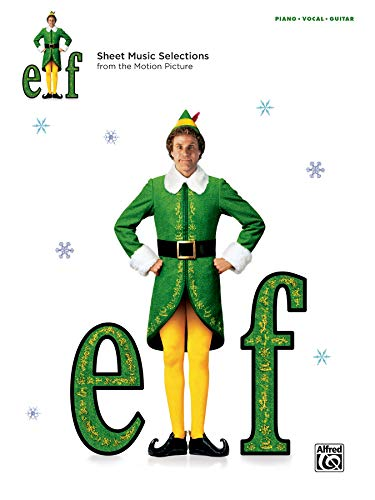 9780739096543: Elf: Sheet Music from the Motion Picture: Piano/Vocal/Guitar