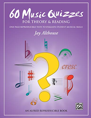 9780739096727: 60 Music Quizzes for Theory and Reading: One-page Reproducible Tests to Evaluate Student Musical Skills, Comb Bound Book & Data CD (Enhanced CD)
