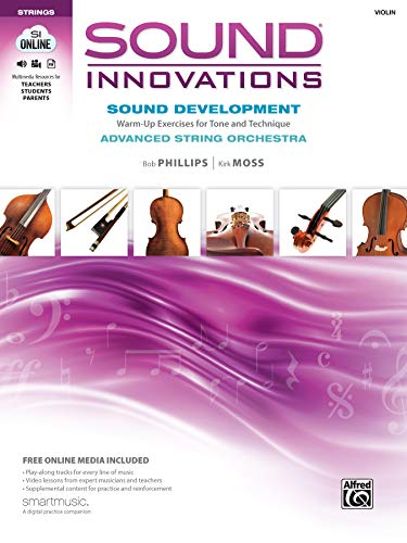 9780739097007: Sound Innovations: Advanced String Orchestra, Violin: Sound Development: Warm-Up Exercises for Tone and Technique (Sound Innovations: Strings)