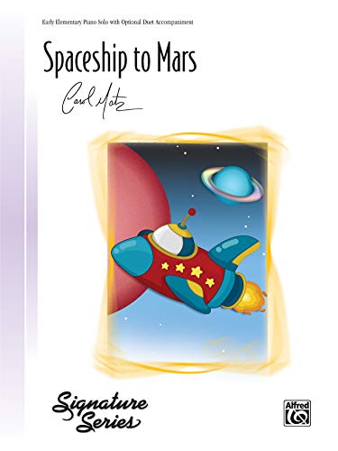 9780739097236: Spaceship to Mars: Early Elementary Piano Solo with Optional Duet Accompaniment