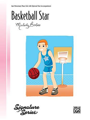 Basketball Star: Sheet (Signature Series): Bober, Melody