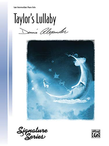 9780739097311: Taylor's Lullaby: Sheet (Signature Series)