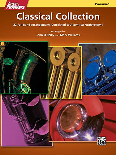 9780739097489: Accent on Performance Classical Collection: 22 Full Band Arrangements Correlated to Accent on Achievement (Percussion 1)