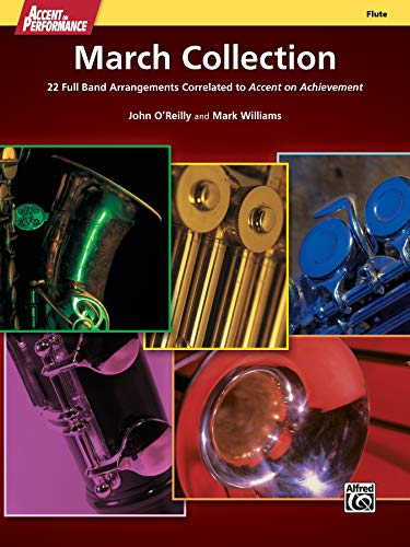 9780739098042: Accent on Performance March Collection: 22 Full Band Arrangements Correlated to Accent on Achievement (Flute)