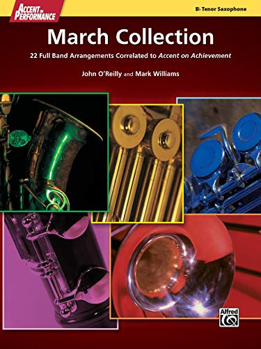 9780739098141: Accent on Performance March Collection: 22 Full Band Arrangements Correlated to Accent on Achievement (Tenor Saxophone)