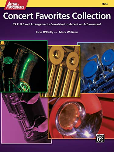 9780739098240: Accent on Performance Concert Favorites Collection: 22 Full Band Arrangements Correlated to Accent on Achievement (Flute)