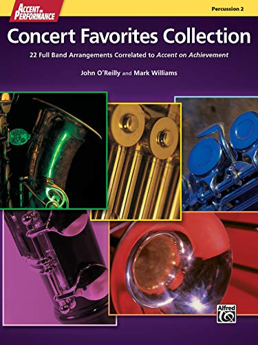 9780739098295: Accent on Performance Concert Favorites Collection: 22 Full Band Arrangements Correlated to Accent on Achievement (Percussion 2)