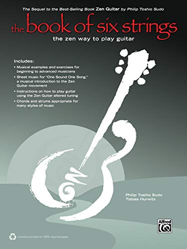 9780739098608: The Book of Six Strings: The Zen Way to Play Guitar, Book & CD
