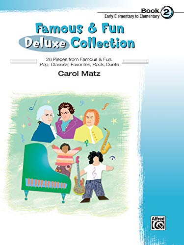 9780739098677: Famous & Fun Deluxe Collection, Book 2: Early Elementary to Elementary