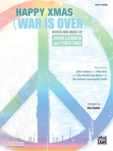 9780739098837: Happy Xmas (War Is Over): Easy Piano, Sheet