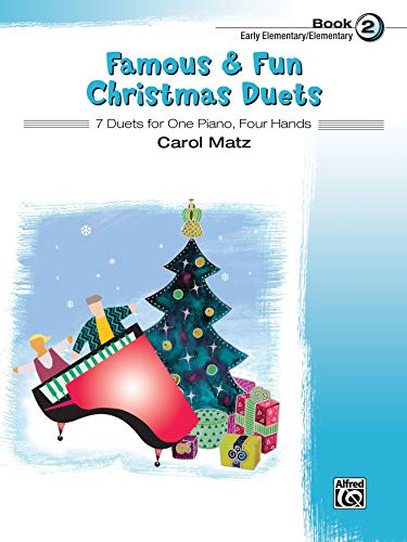 9780739098899: Famous & Fun Christmas Duets, Bk 2: 7 Duets for One Piano, Four Hands