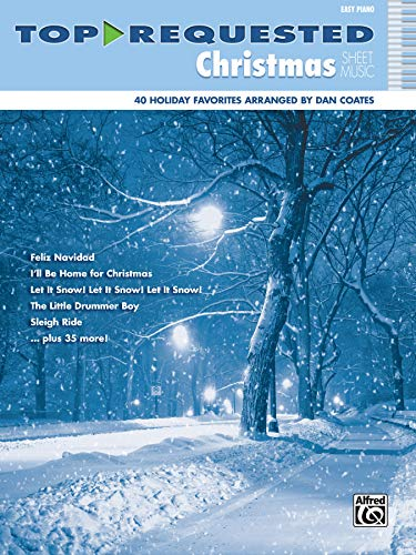 Top-Requested Christmas Sheet Music: Easy Piano (Top-Requested Sheet Music) (0739098969) by Dan Coates