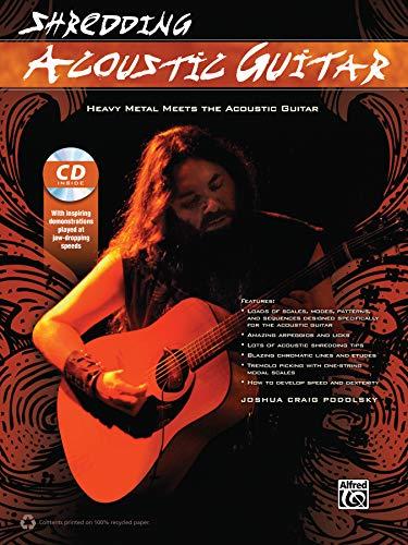 9780739099032: Shredding Acoustic Guitar: Heavy Metal Meets the Acoustic Guitar, Book & CD (Shredding Styles)