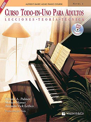 9780739099346: Curso Todo-En-Uno Para Adultos, Nivel 1: Lecciones * Teoria * Tecnica (Spanish Language Edition), Book & CD (Alfred's Basic Adult Piano Course) (Spanish Edition)