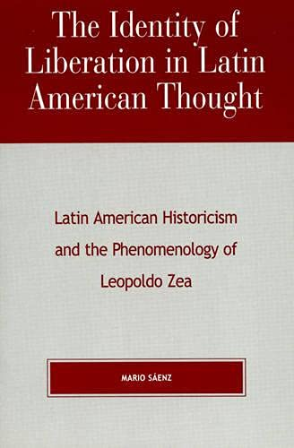 The Identity of Liberation in Latin American: Saenz, Mario