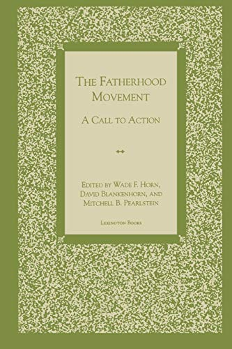 9780739100226: The Fatherhood Movement: A Call to Action
