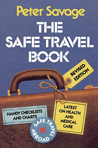 9780739100530: The Safe Travel Book