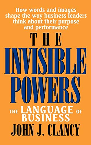 9780739100738: The Invisible Powers: The Language of Business