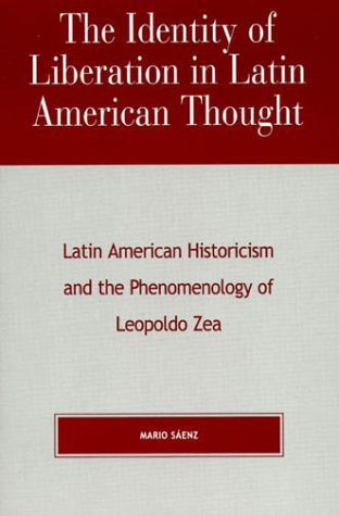 The Identity of Liberation in Latin American Thought: Saenz, Mario