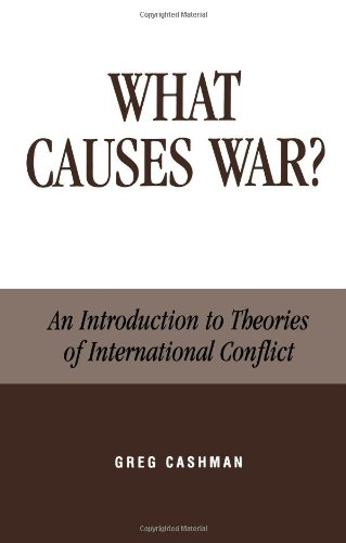 9780739101124: What Causes War?: An Introduction to Theories of International Conflict