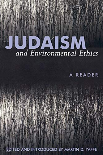 Judaism and Environmental Ethics: A Reader (Paperback)