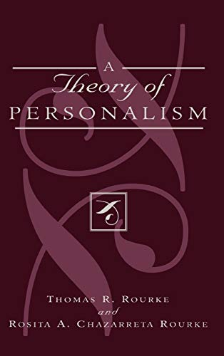 9780739101216: A Theory of Personalism