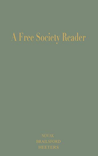 9780739101438: A Free Society Reader: Principles for the New Millennium (Religion, Politics & Society in the New Millennium)