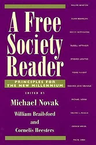 9780739101445: A Free Society Reader: Principles for the New Millennium (Religion, Politics, and Society in the New Millennium)