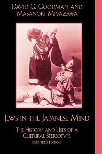9780739101674: Jews in the Japanese Mind: The History and Uses of a Cultural Stereotype (Studies of Modern Japan)