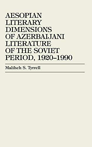 9780739101698: Aesopian Literary Dimensions of Azerbaijani Literature of the Soviet Period