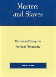 9780739102213: Masters and Slaves