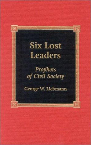 9780739102336: Six Lost Leaders