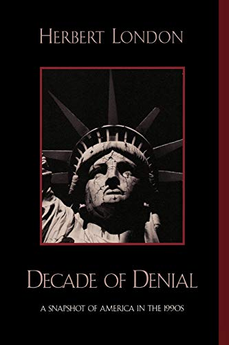 9780739102794: Decade of Denial: A Snapshot of America in the 1990s