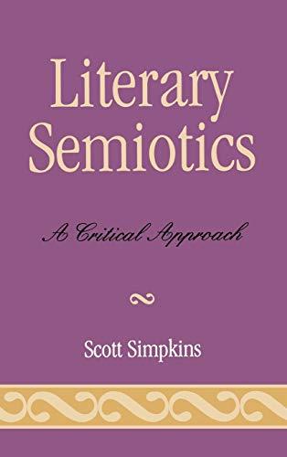 9780739102916: Literary Semiotics: A Critical Approach
