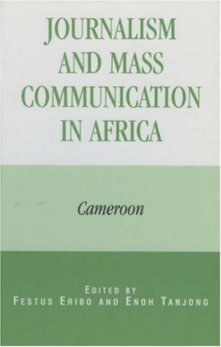9780739103777: Journalism and Mass Communication in Africa: Cameroon