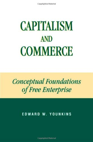 9780739103807: Capitalism and Commerce: Conceptual Foundations of Free Enterprise