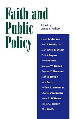 Faith and Public Policy: James R. Wilburn;
