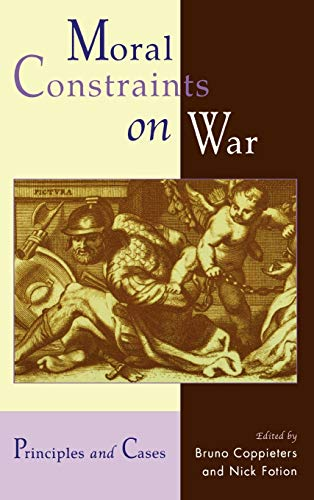9780739104361: Moral Constraints on War: Principles and Cases