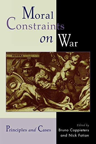 9780739104378: Moral Constraints on War: Principles and Cases