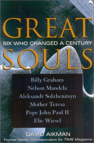 9780739104385: Great Souls: Six Who Changed a Century