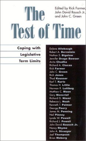 9780739104446: The Test of Time: Coping with Legislative Term Limits