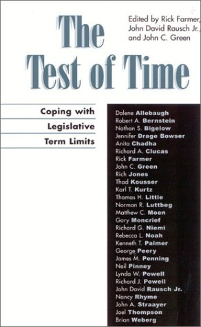 9780739104453: The Test of Time: Coping with Legislative Term Limits