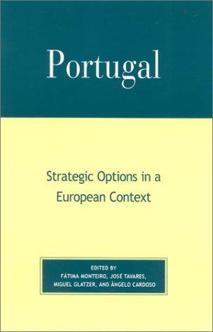 9780739105092: Portugal: Strategic Options in a European Context