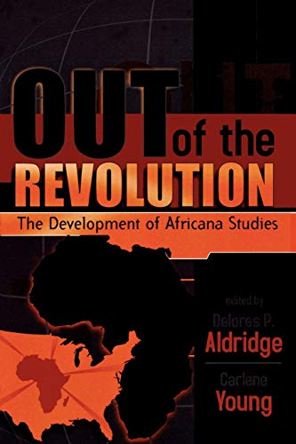 9780739105474: Out of the Revolution: The Development of Africana Studies