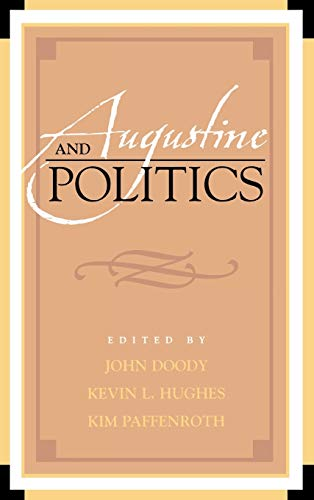 9780739105566: Augustine and Politics (Augustine in Conversation: Tradition and Innovation)