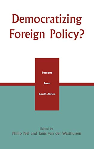9780739105856: Democratizing Foreign Policy?: Lessons from South Africa