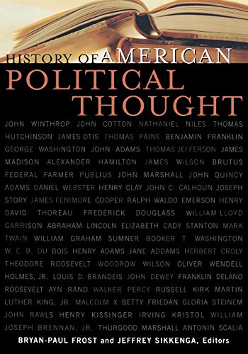 History of American Political Thought (Applications of: Frost, Bryan-Paul [Contributor];